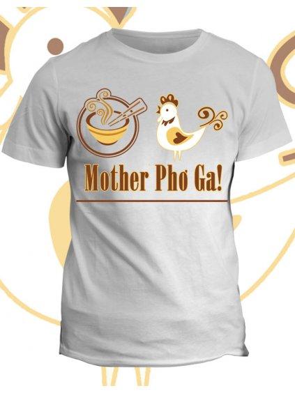 Tričko s potiskem Mother Pho Ga