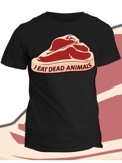 Tričko s potiskem Dead Animals