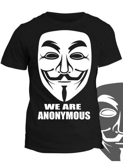 Tričko s potiskem We are Anonymous