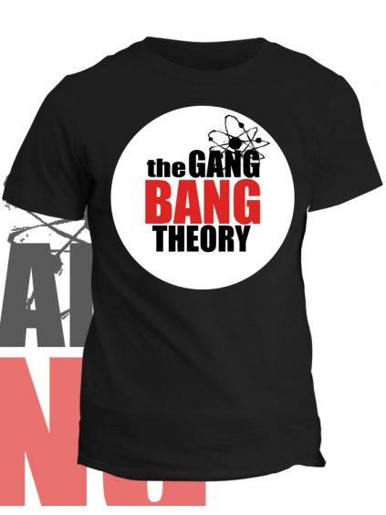 Tričko s potiskem Gang Bang Theory
