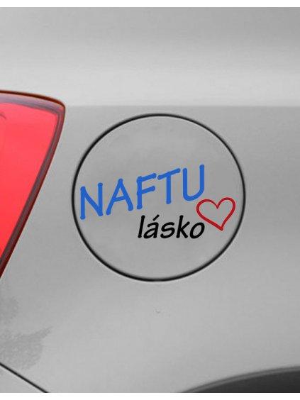 Samolepka na auto Naftu lásko