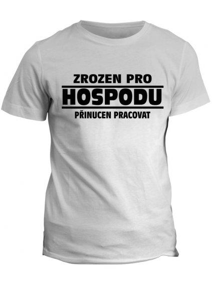 Profesní tričko Do hospody
