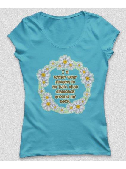 Tričko s potiskem Raději kytky na hlavě