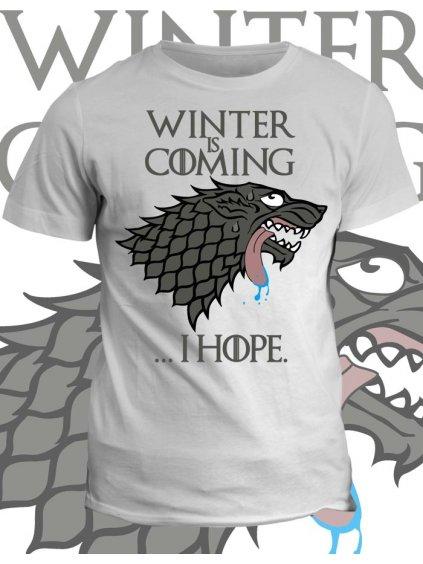 Tričko game of thrones Winter is coming... i hope