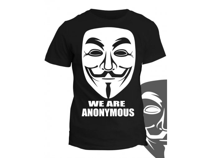 Tričko s potiskem We are Anonymous