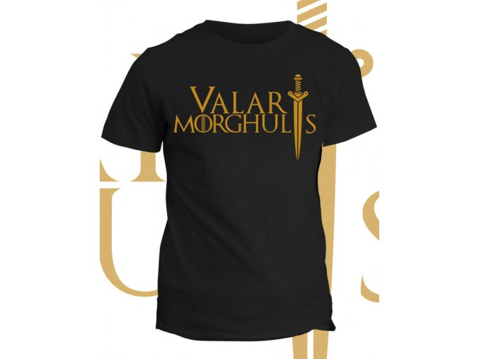Tričko Game of Thrones - Valar Morghulis