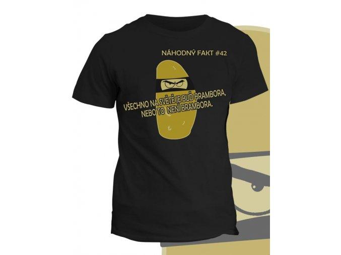 Tričko s potiskem Náhodný Fakt - Brambora