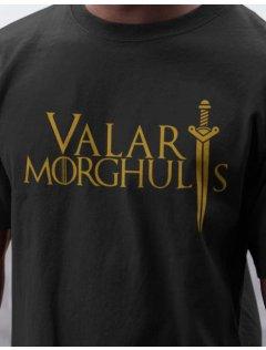 Tričko Game of Thrones - Valar Morghulis