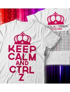 Školní tričko Keep calm and CTRL Z