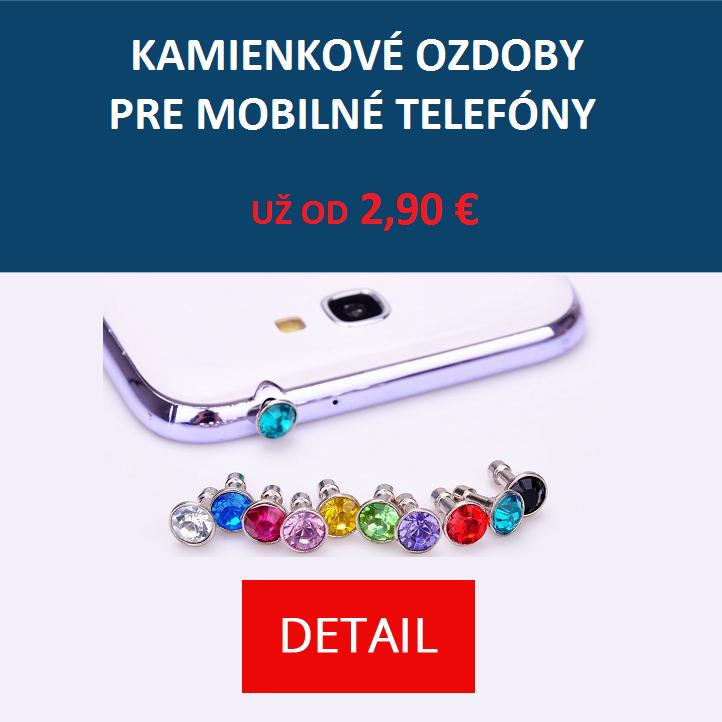 Kamienkové ozdoby pre mobilné telefóny