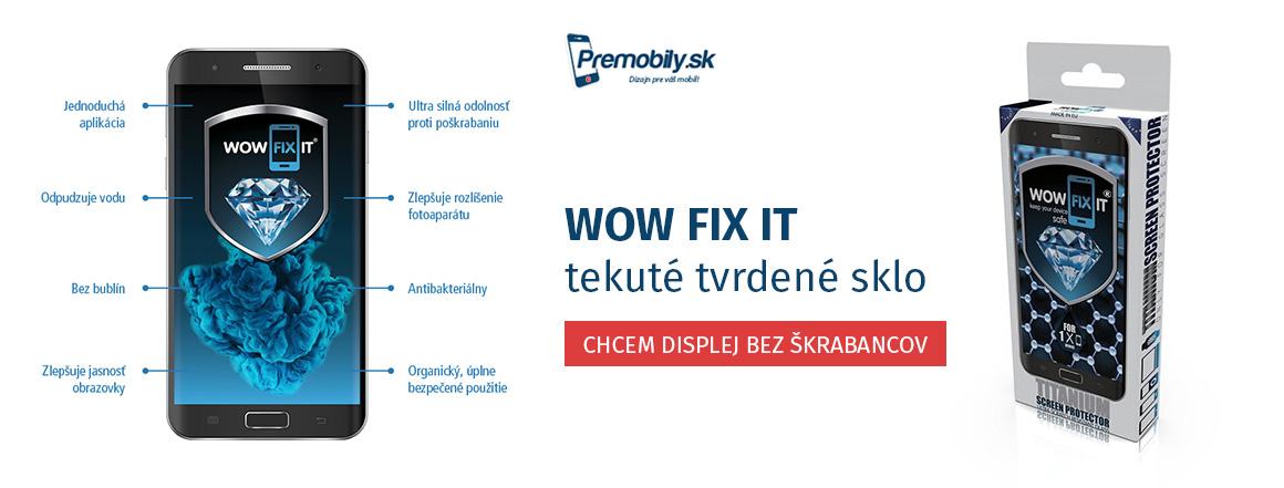 wow-fix-it-tekute-tvrdene-sklo-premobily.sk