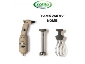 FAMA 250 VV KOMBI
