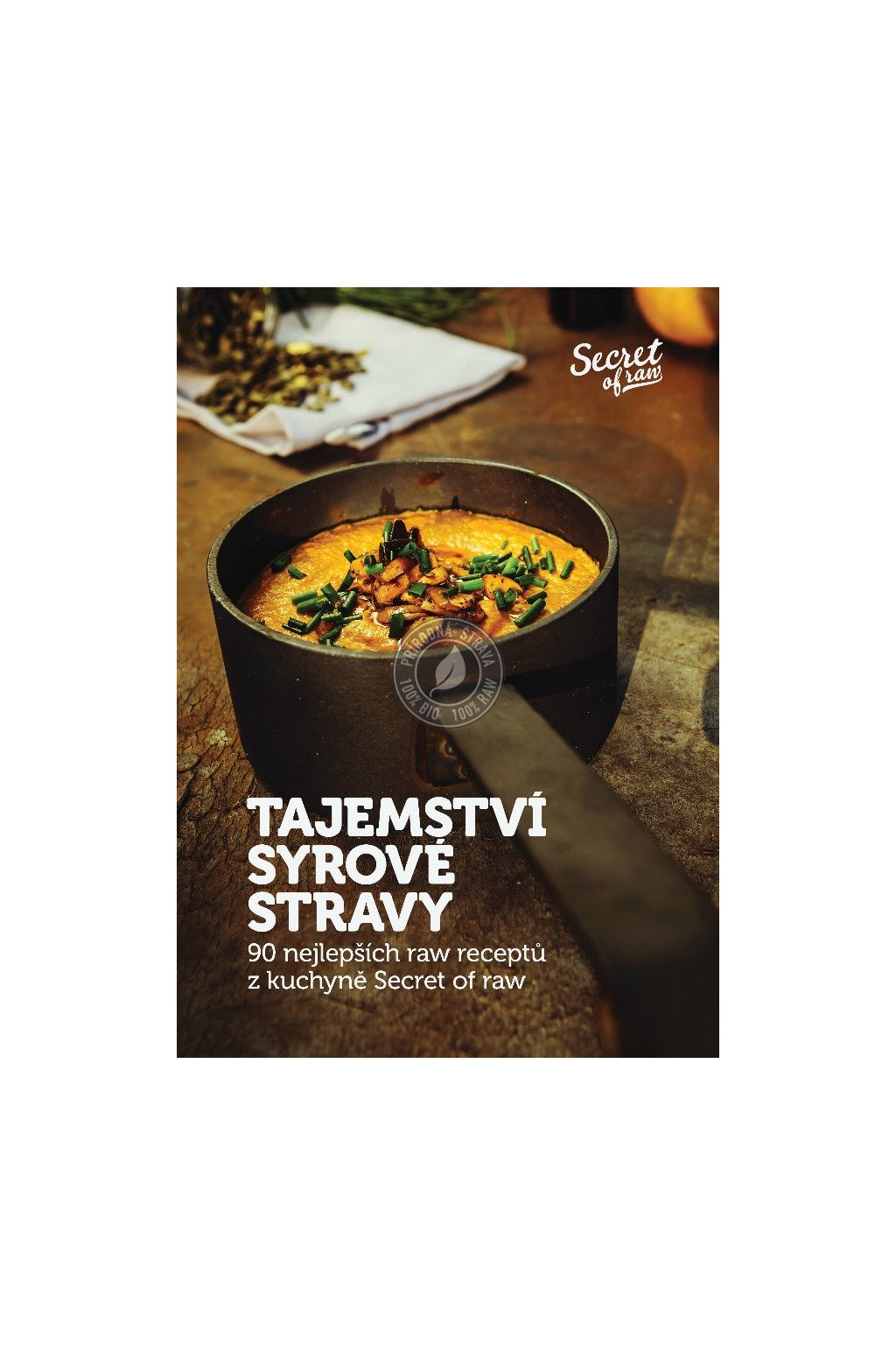 Tajemství syrové stravy - Jan Plajner (Kniha)