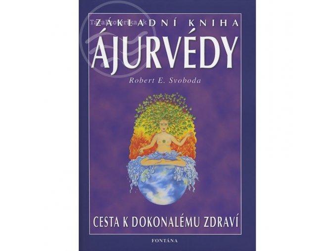 Základní kniha Ájurvédy