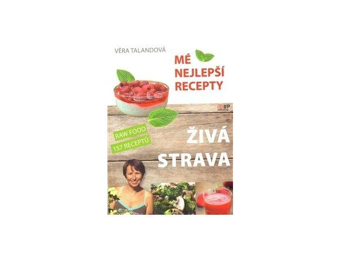 Mé nejlepší recepty - Věra Talandová - (Kniha)