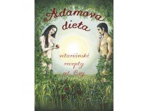 Adamova dieta - Vitariánské recepty od Evy (Kniha)