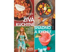Živá kuchyně snadno a rychle - Judita Wignall (Kniha)
