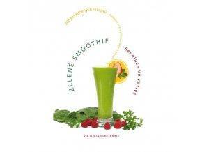 Zelené smoothie - Revoluce ve výživě - Victoria Boutenko