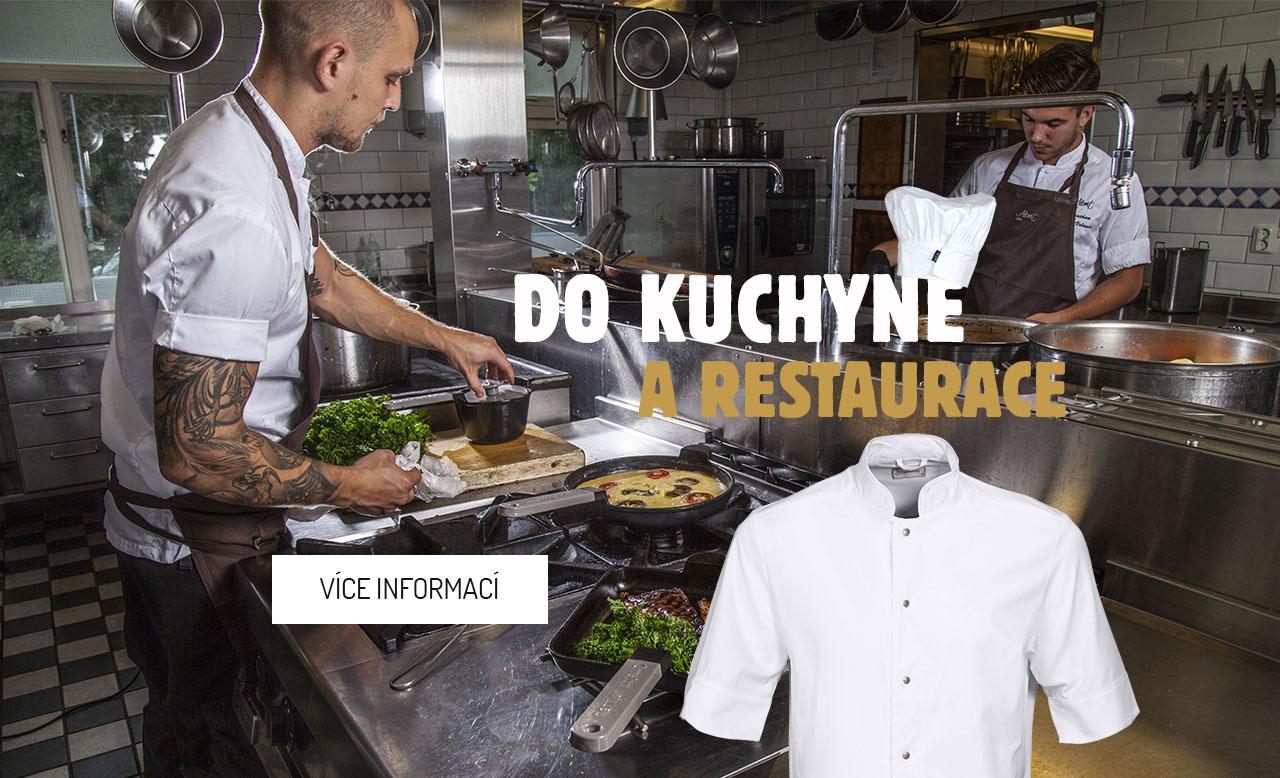 Do kuchyně a restaurace