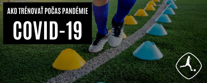 Ako trénovať počas pandémie COVID-19?