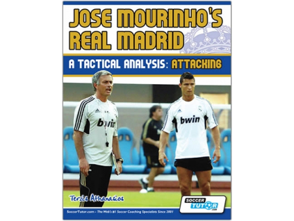Jose Mourinho's Real Madrid: A Tactical Analysis - Attacking in the 4-2-3-1 Book