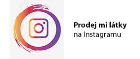 Prodej mi látky na Instagramu