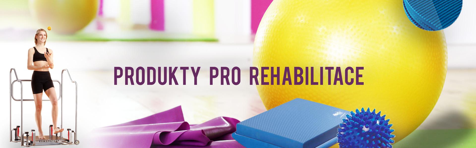 Pro rehabilitace - cvičební pomůcky a doplňky