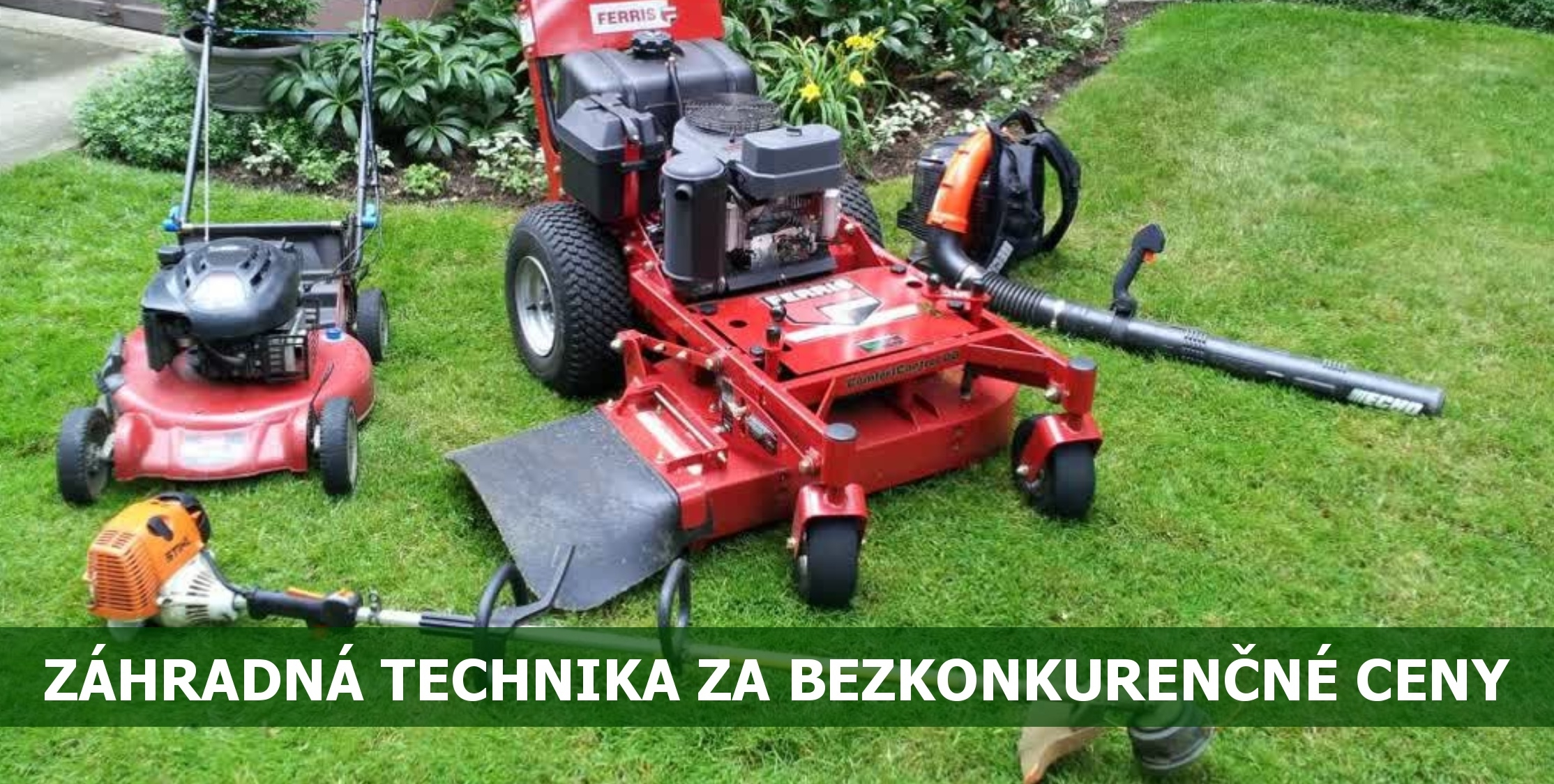 Záhradná technika za bezkonkurenčné ceny