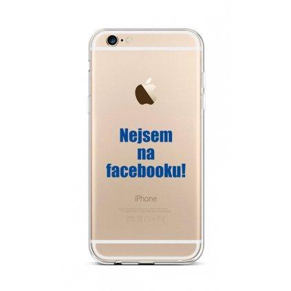 Zadný silikónový kryt na iPhone 6 / 6s Nie som na Facebooku