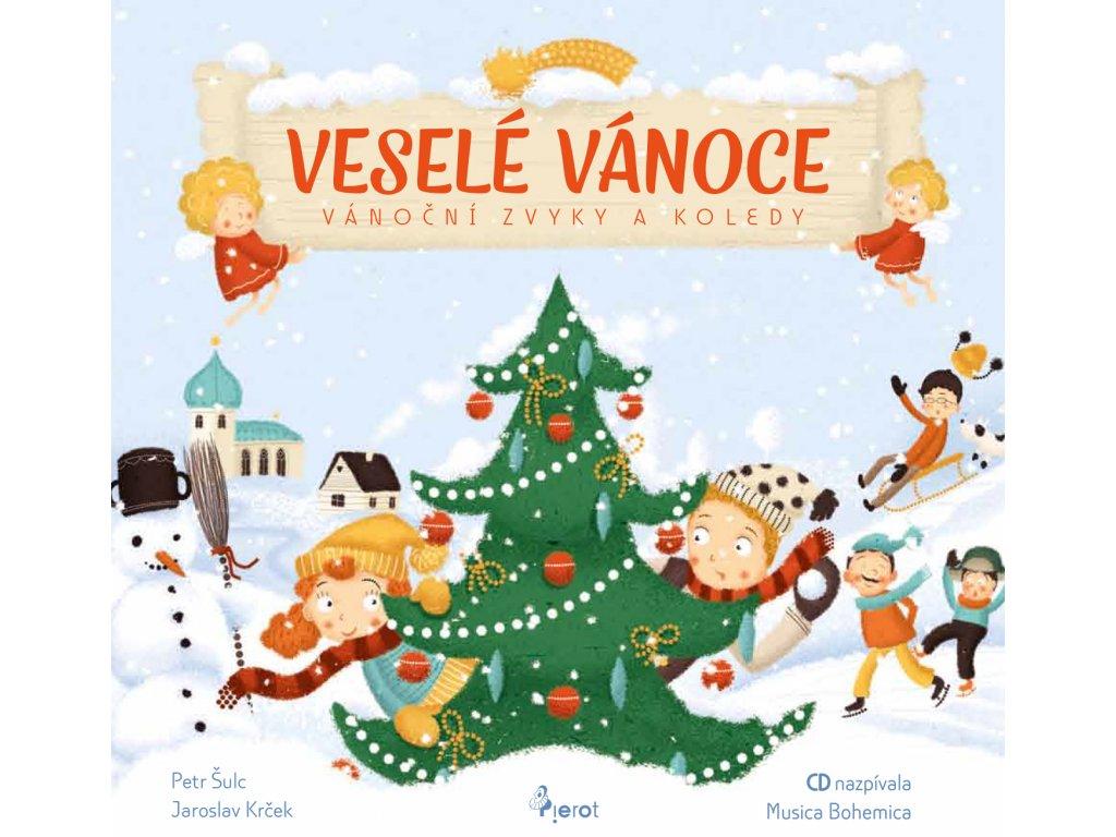 Veselé Vánoce - Vánoční zvyky a koledy s CD