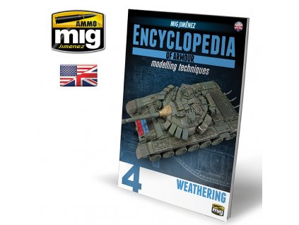 encyclopedia of armour modelling techniques vol 4 weathering english