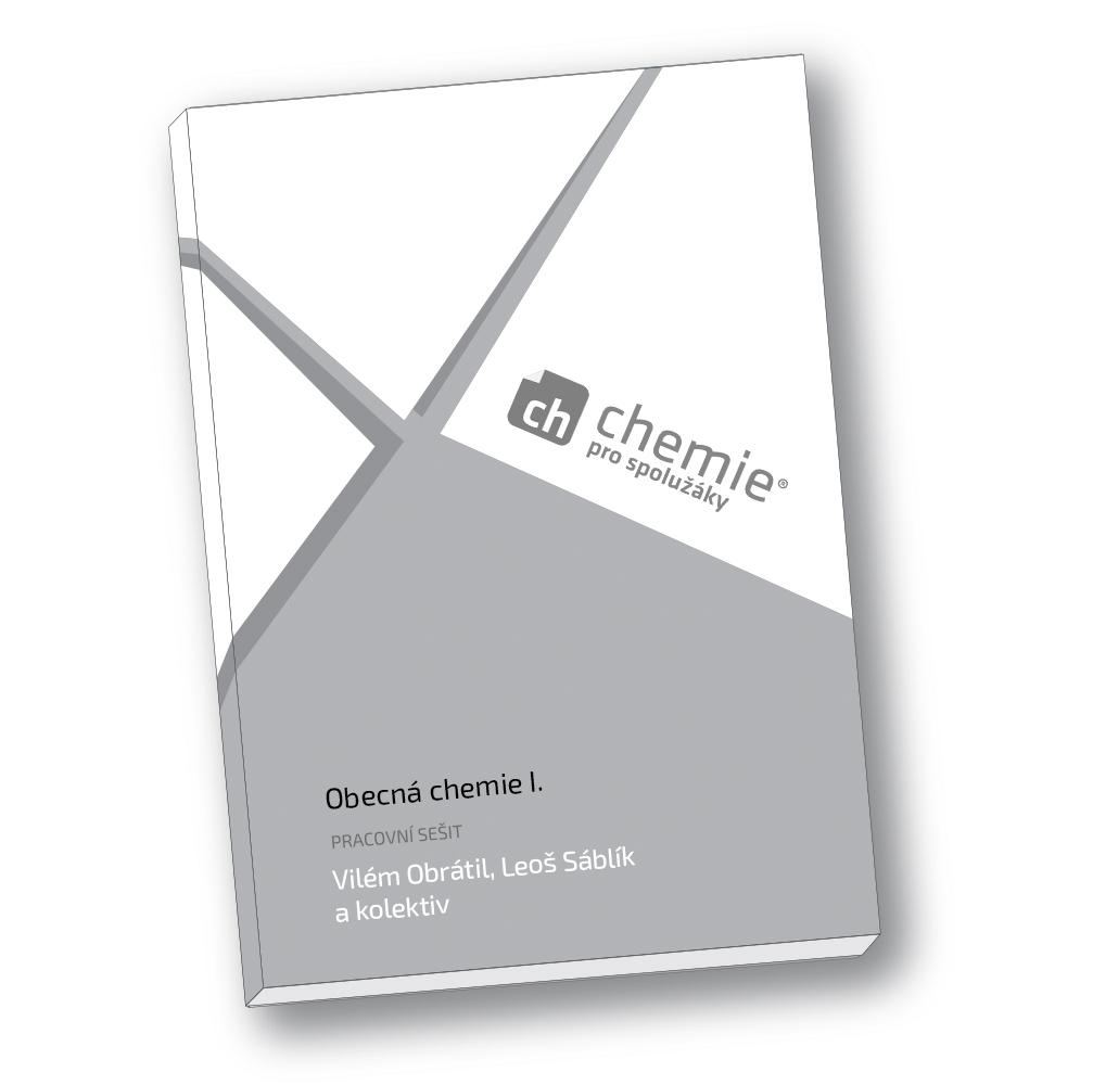 Obecná chemie I. (pracovní sešit) Vydání: 1. vydání