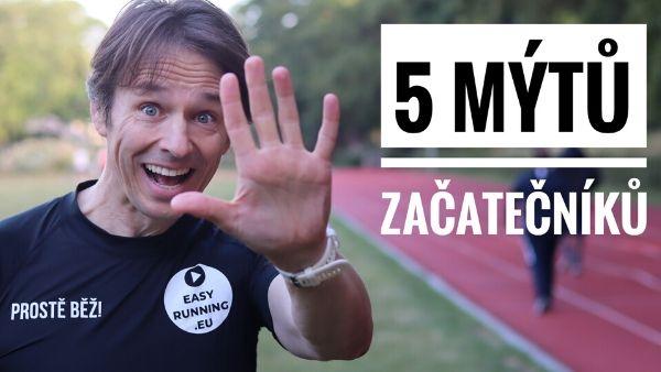 5 mýtů běžců začátečníků