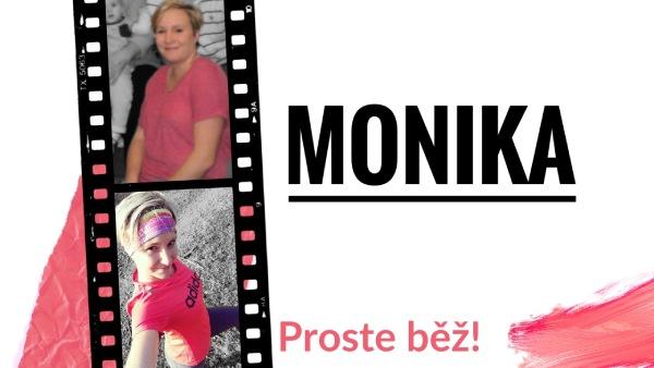 Monika motivuje běžecké začátečníky