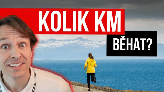 Kolik běhat kilometrů?