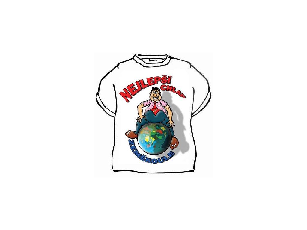 Tričko - Nejlepší chlap zeměkoule