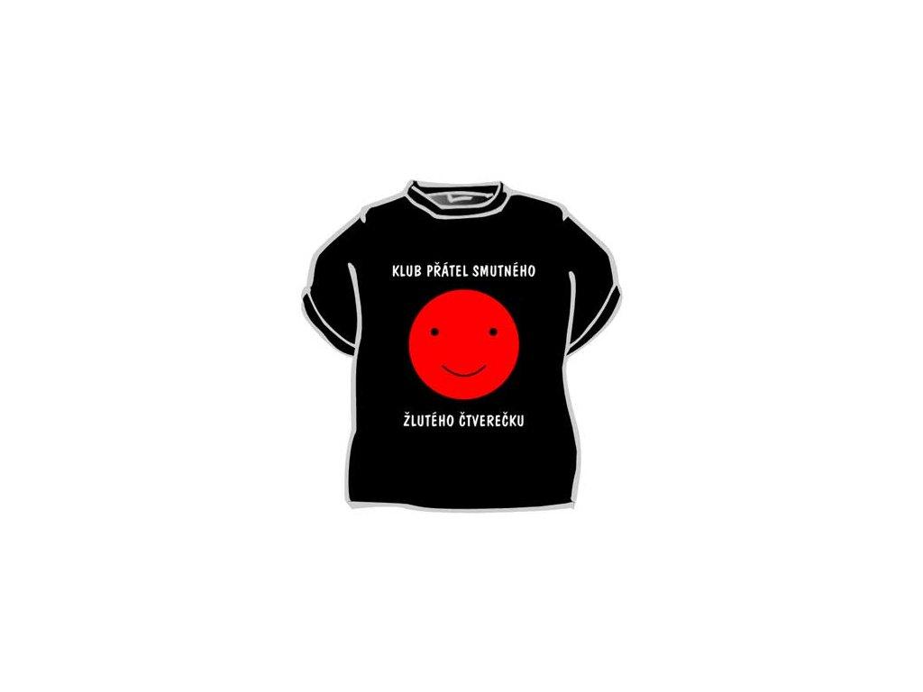 Tričko - Klub přátel smutného