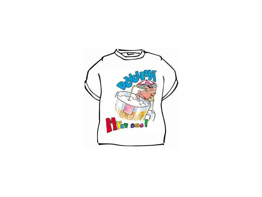 Tričko - Dovolená mých snů