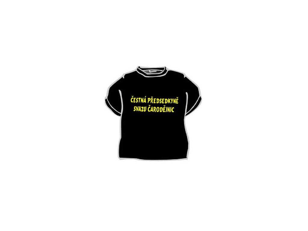 Tričko - Čestná předsetkyně