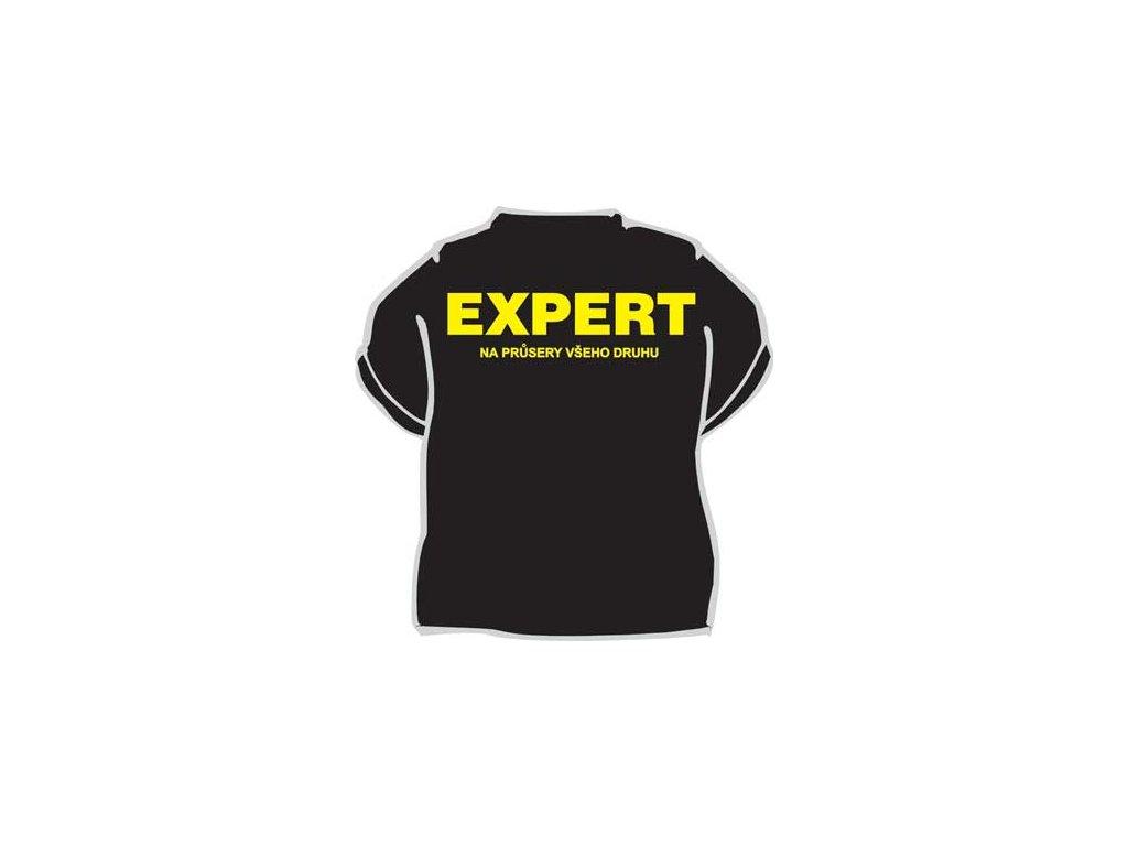 Tričko - Expert na průsery