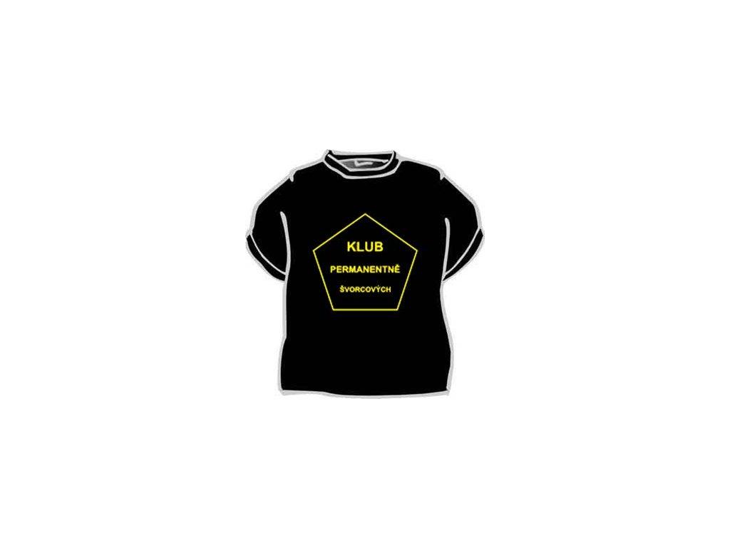 Tričko - Klub permanentně švorcových
