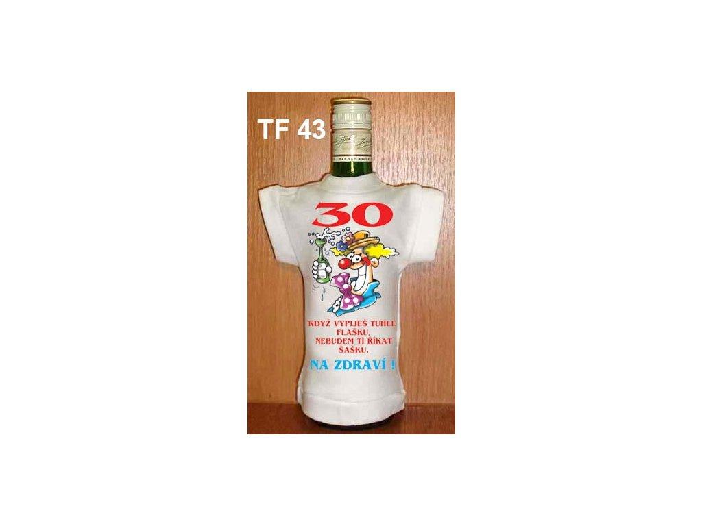 tricko na lahev 30 narozeniny