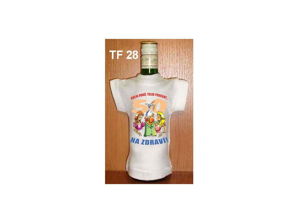 tricko na lahev kolik roku 50 tolik procent