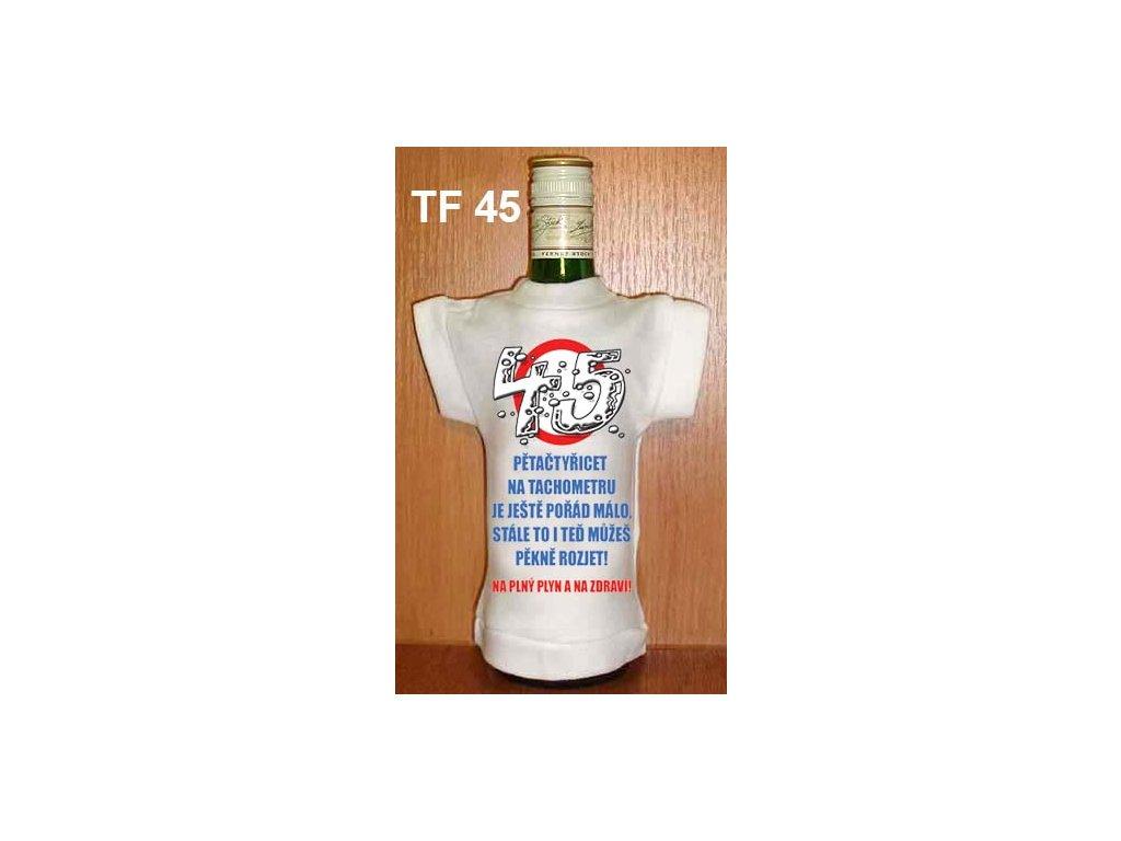 tricko na lahev 45 narozeniny