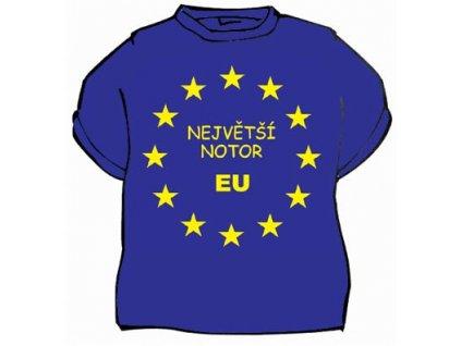 tricko nejvetsi notor EU