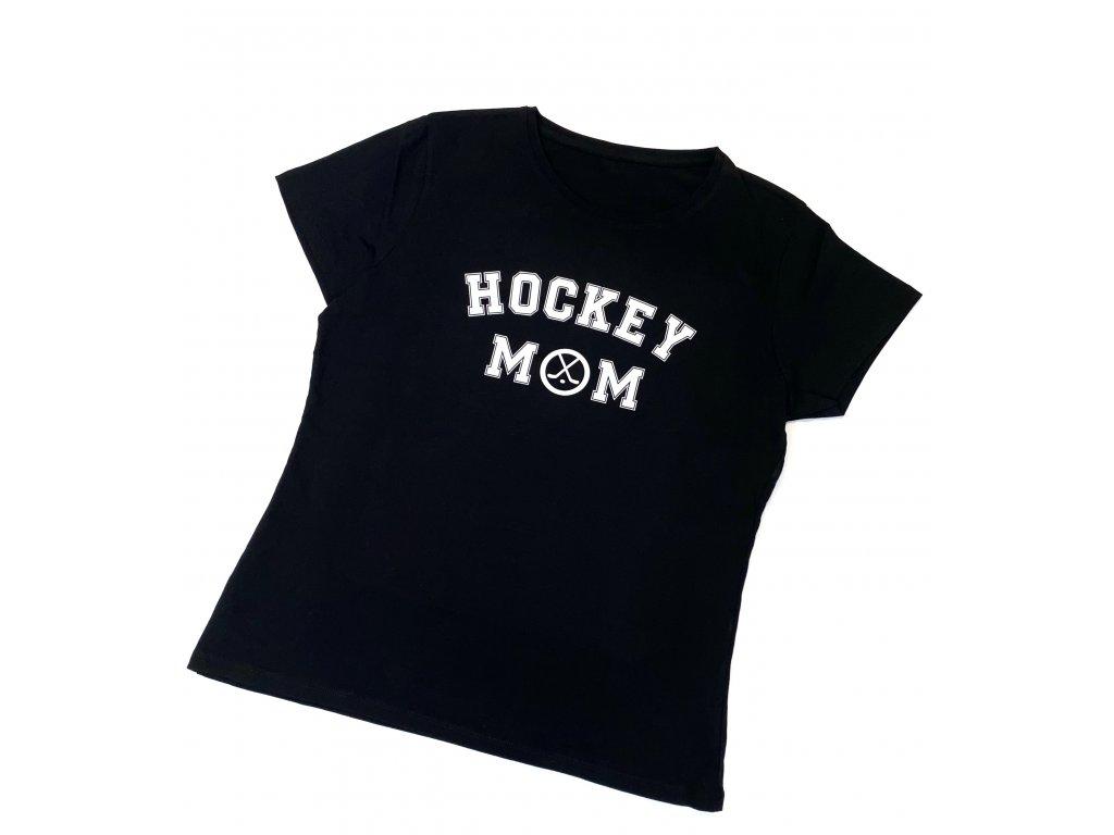 7084f60b016 Triko - Hockey MOM - Puck Life hockey
