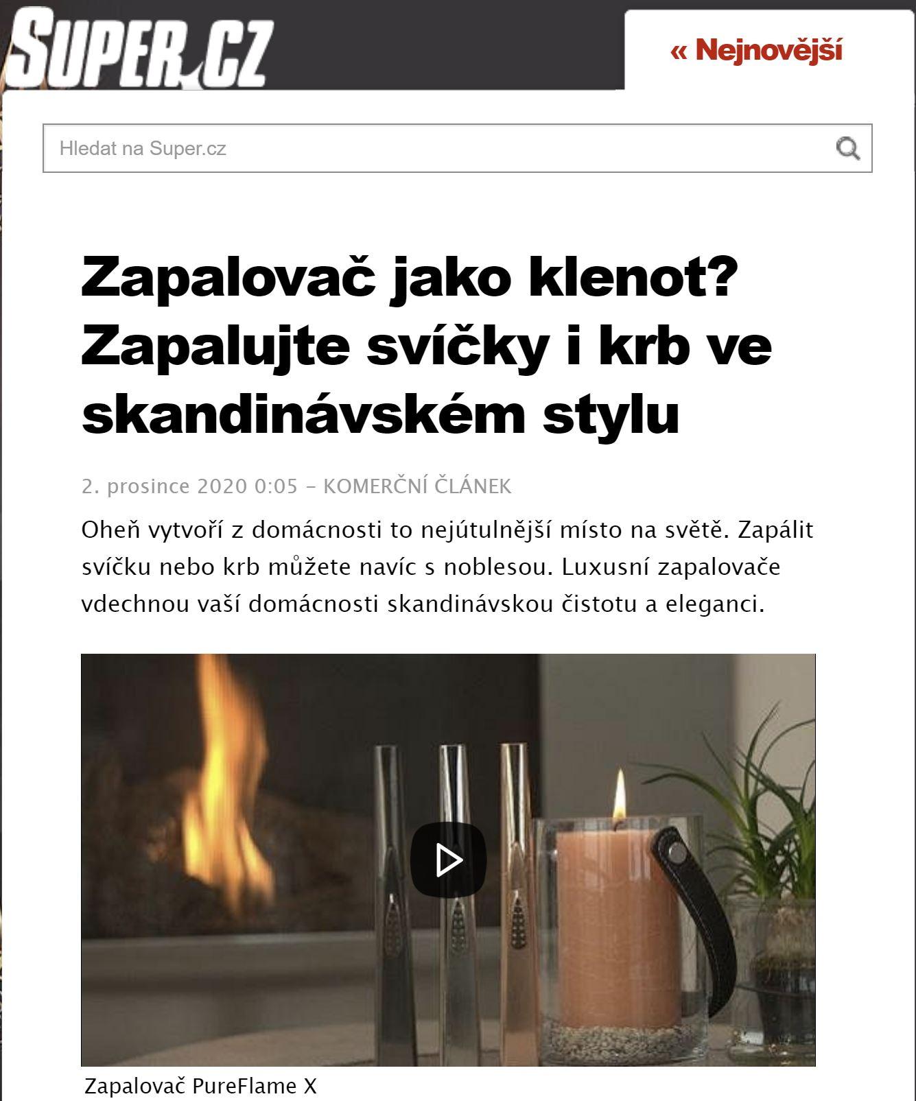 SUPER.CZ - Zapalovač jako klenot? Zapalujte svíčky i krb ve skandinávském stylu