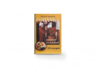 Pohanka ve mlýně a v kuchyni - kniha Šmajstrla