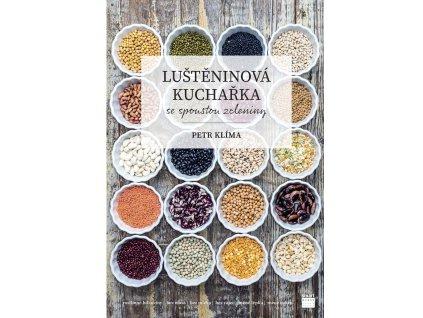 Kniha Luštěninová kuchařka se spoustou zeleniny pro celou rodinu Petr Klíma