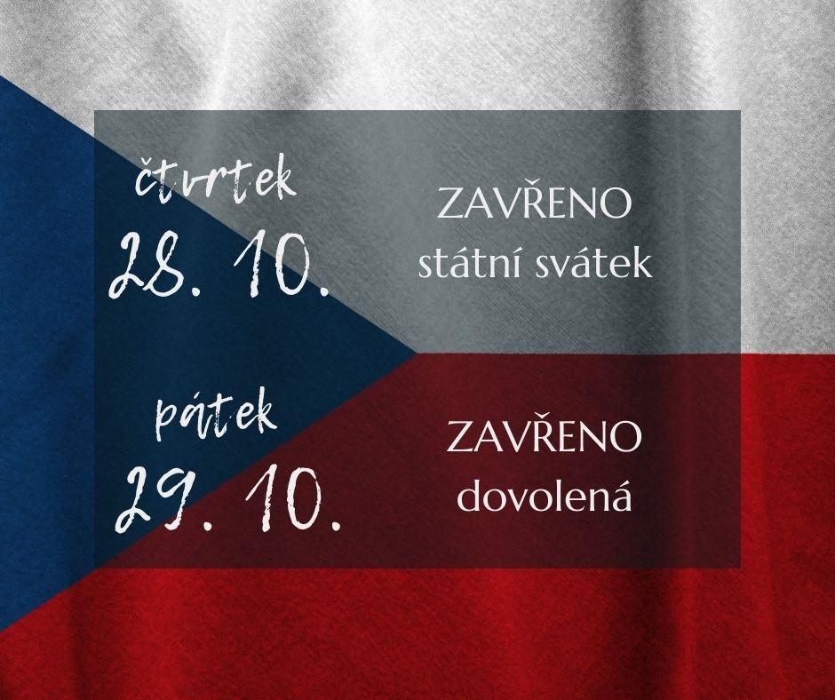 28.-29. 10. ZAVŘENO státní svátek + dovolená